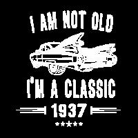 Ich bin nicht alt, ich bin ein Klassiker seit 1937 Geburtstagsgeschenk