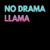 NO DRAMA LLAMA - Kein Drama Lama