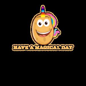 Potatocorn: Have a magical day