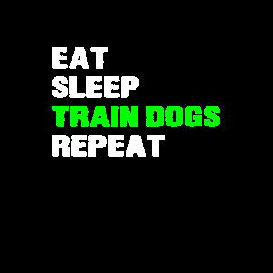 Essen Sie Schlaf-Zug-Hunde wiederholen Sie lustiges Hundetrainer-Geschenk