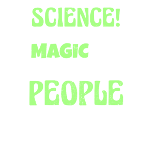 Seine Wissenschaftsmagie für Smart People Gift