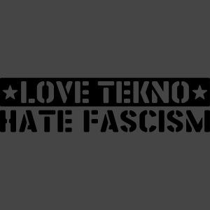 239003 - LOVE TEKNO HATE FASCISM