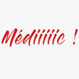 Médiiiiic !