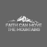 faith can move the mountains aus Matthäus 17,20