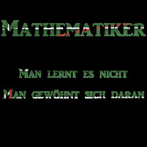 Mathematiker man gewoehnt sich daran