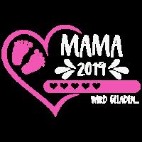 Mama 2019 wird geladen Herz Baby Mädchen rosa