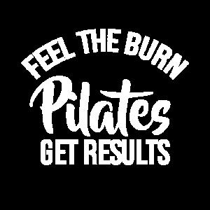 Pilates Feel The Burn Get Ergebnisse T-Shirt -
