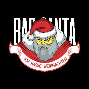 Ich hasse Weihnachten Bad Santa Nikolaus