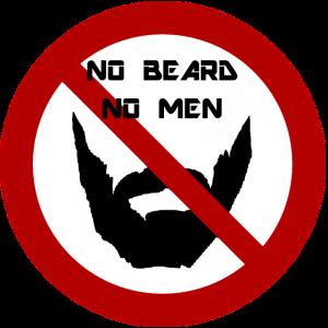 NO BEARD NO MEN