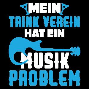 Musik Musikverein Band Trinken Alkohol Spruch