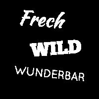 Frech Wild Frau Women Shirt