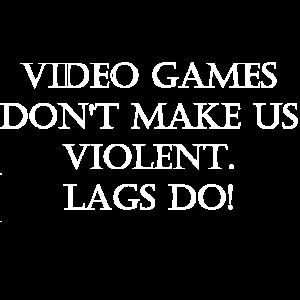 Video games dont make us violent lags do