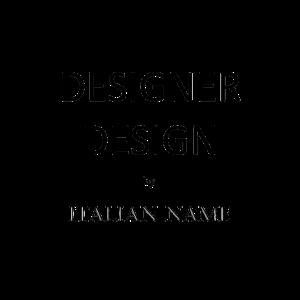 Designer Design by Italian Name Geschenk