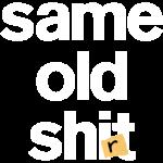 Same Old Shirt - Black Shirt