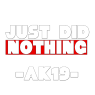 Just Did Nothing Abschluss Shirt   Just Did Nothing Abschluss Shirt 2019    Shop