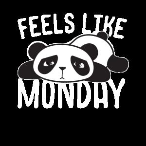 Fühlt sich an wie Montag
