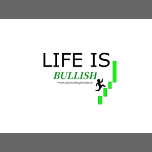 life is bullish