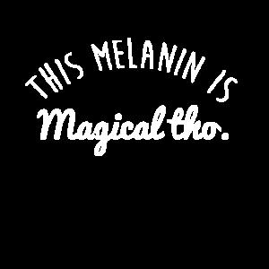 Melanin ist magisch