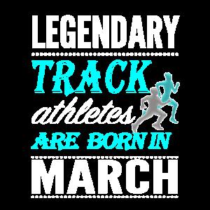 Track Legends werden im März geboren
