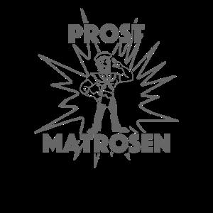 Prost Matrosen