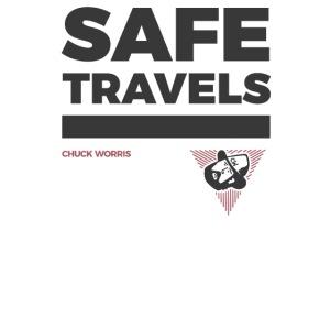 SAFE TRAVELS - CHUCK WORRIS -