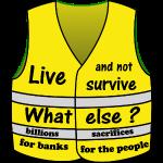 gilets jaunes vivre et non survivre est ce trop ??