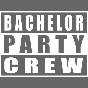 Bachelor Party Crew Junggesellenabschied