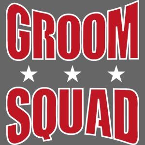 Groom Squad Bräutigam Junggesellenabschied