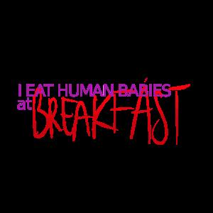 Menschliche Babys zum Frühstück essen
