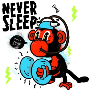 Never Sleep Monkey