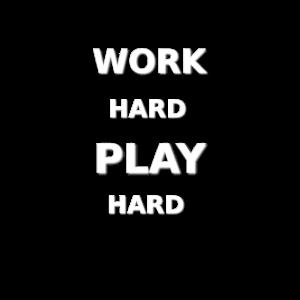 Work Hard Play Hard weiss