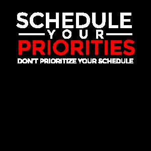 Planen Sie Ihre Prioritäten, legen Sie keine Prioritäten fest