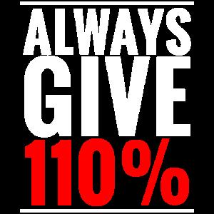 Gib 110% Motivation Fitness Mindset Gym Sportlich