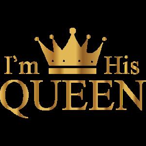 i'm His Queen Damen