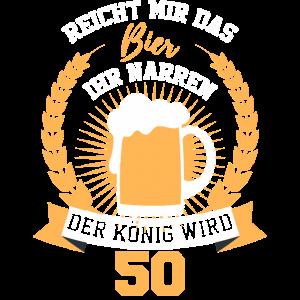 Zapft ihr Narren Der König wird 50 Geburtstag