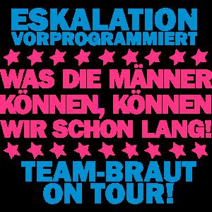 Team Braut - On tour