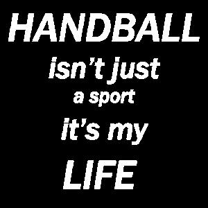 HANDBALL isn't just a game it's my LIFE