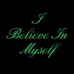 I belive myself