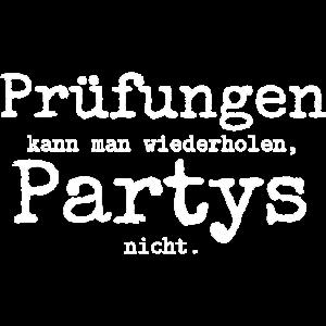 Pruefungen kann man wiederholen Partys nicht 2 we