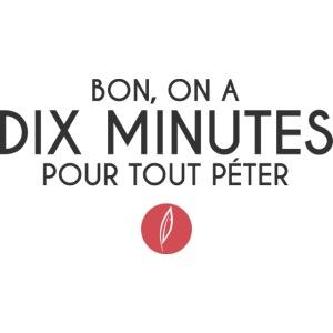 Citation - Dix minutes pour tout péter