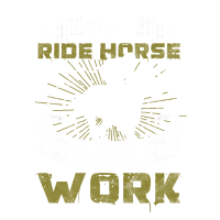 BORN TO RIDE HORSE