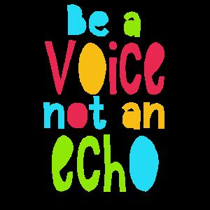 Sei nicht in der Stimme und widerhalle