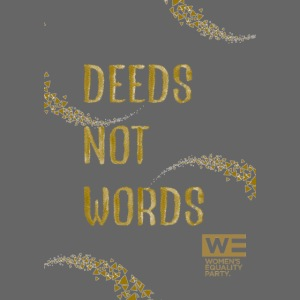 Deeds Not Words Tote Bag