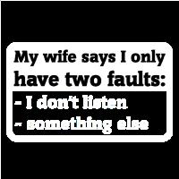 I don't listen