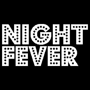 night fever white