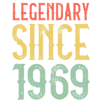 LEGENDARY SINCE 1969   50. Geburtstag Legendär
