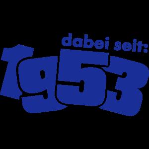 Dabei seit 1953