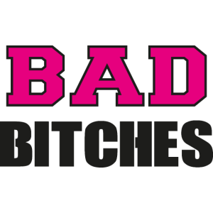 Bad Bitches Junggesellinnenabschied JGA
