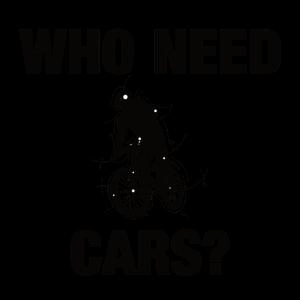 Who Need Cars? Fahrrad fahren