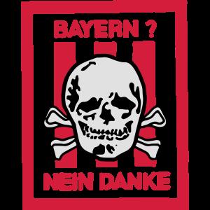 Bayern? Nein Danke!
